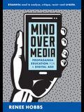 Mind Over Media: Propaganda Education for a Digital Age