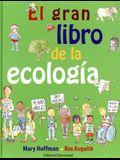 El Gran Libro de La Ecologia