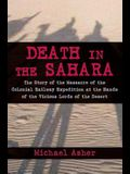 Death in the Sahara: The Lords of the Desert and the Timbuktu Railway Expedition Massacre