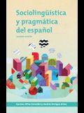 Sociolinguistica Y Pragmatica del Espanol: Segunda Edicion