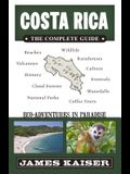 Costa Rica: The Complete Guide: Ecotourism in Costa Rica
