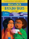 Nikki and Deja: Birthday Blues, 2: Nikki and Deja, Book Two