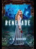 Renegade (The Elysium Chronicles)