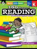 180 Days of Reading for Kindergarten (Grade K): Practice, Assess, Diagnose