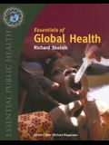 Essentials Of Global Health (Essential Public Health)