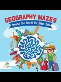 Geography Mazes Around the World for Older Kids