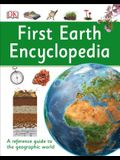 First Earth Encyclopedia: A First Reference Guide to the Geographic World