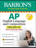 AP English Language and Composition Premium: With 8 Practice Tests