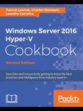 Windows Server 2016 Hyper-V Cookbook, Second Edition