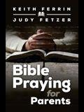 Bible Praying for Parents