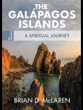 The Galapagos Islands: A Spiritual Journey