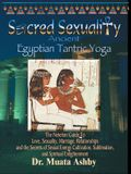 Sacred Sexuality: Ancient Egyptian Tantric Yoga