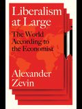 Liberalism at Large: The World According to the Economist
