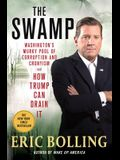 The Swamp: Washington's Murky Pool of Corruption and Cronyism and How Trump Can Drain It