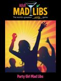 Party Girl Mad Libs