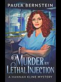 Murder by Lethal Injection