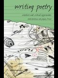 Writing Poetry: Creative and Critical Approaches