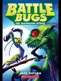 The Chameleon Attack (Battle Bugs #4), 4