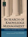 In Search of Knowledge Management: Pursuing Primary Principles
