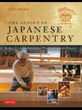 The Genius of Japanese Carpentry: Secrets of an Ancient Woodworking Craft
