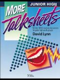 More Junior High Talk Sheets: Fifty All-New Creative Discussions for Junior High Youth Groups