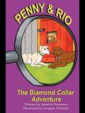Penny and Rio: The Diamond Collar Adventure