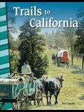 Trails to California