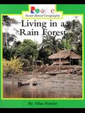 Living in a Rain Forest (Rookie Read-About Geography: Peoples and Places)