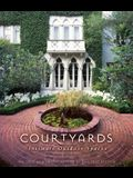 Courtyards: Intimate Outdoor Spaces