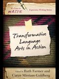 Transformative Language Arts in Action (It's Easy to W.R.I.T.E. Expressive Writing)