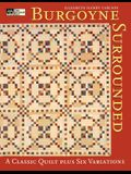 Burgoyne Surrounded: A Classic Quilt Print on Demand Edition