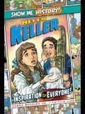 Helen Keller: Inspiration to Everyone!