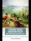 Evidence-based Education Policy