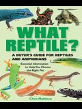 What Reptile?: A Buyer's Guide