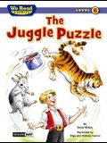 The Juggle Puzzle (We Read Phonics - Level 6)
