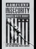 Homeland Insecurity: A Hip Hop Missiology for the Post-Civil Rights Context