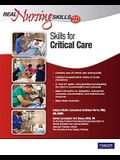 Real Nursing Skills 2.0: Skills for Critical Care