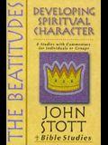 The Beatitudes: Developing Spiritual Character (John Stott Bible Studies)