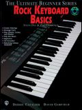 Ultimate Beginner Rock Keyboard Basics: Steps One & Two, Book & CD [With CD]