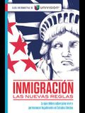 Inmigración Y Ciudadanía. Guia Informativa de Univision / Immigration. an Information Guide by Univision