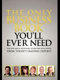 The Only Business Book You'll Ever Need