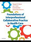 Foundations of Interprofessional Collaborative Practice in Health Care, 1e