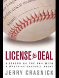 License to Deal: A Season on the Run with a Maverick Baseball Agent