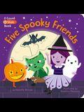 Five Spooky Friends: A Count & Slide Book