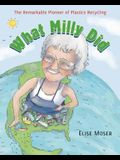 What Milly Did: The Remarkable Pioneer of Plastics Recycling