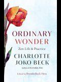 Ordinary Wonder: Zen Life and Practice
