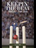 Keepin' the Beat: And All That Jazz