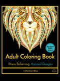Stress Relieving Animal Designs: Adult Coloring Book, Celebration Edition