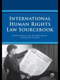 International Human Rights Law Sourcebook