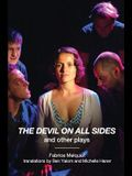 The Devil on All Sides and Other Plays